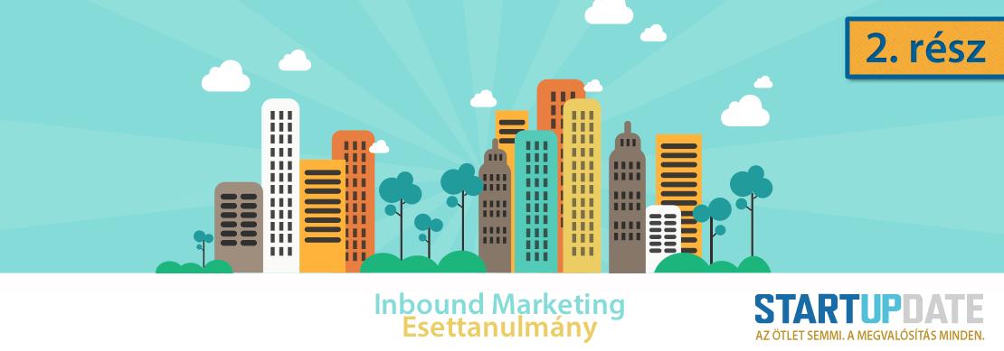Startupdate Inbound Marketing Esettanulmány 2. rész
