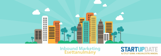Startupdate: Inbound Marketing Esettanulmány