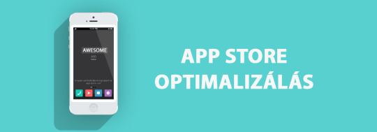 App Store Optimalizálás (ASO)