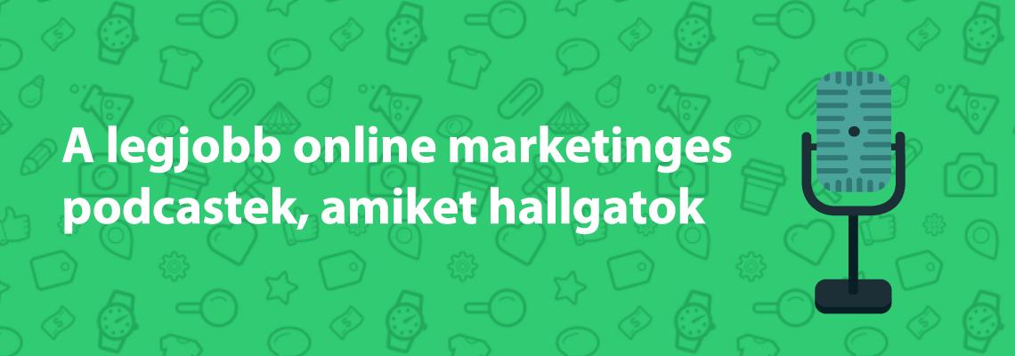 Legjobb online marketinges podcast