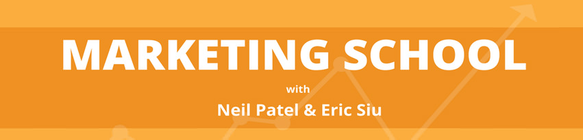 Marketing School Podcast (Eric Siu és Neil Patel)