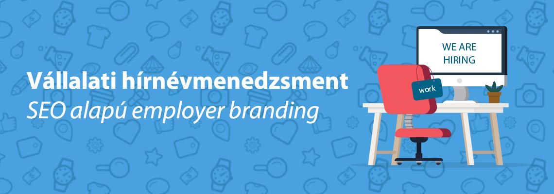 vállalati hírnév - employer branding