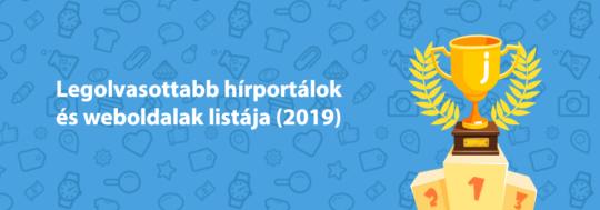 legolvasottabb hírportálok és legolvasottabb weboldalak Magyarországon