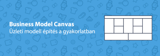 business model canvas üzleti modell vászon