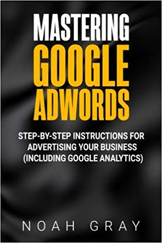 mastering google adwords