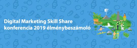 digital marketing skillshare 2019 élménybeszámoló