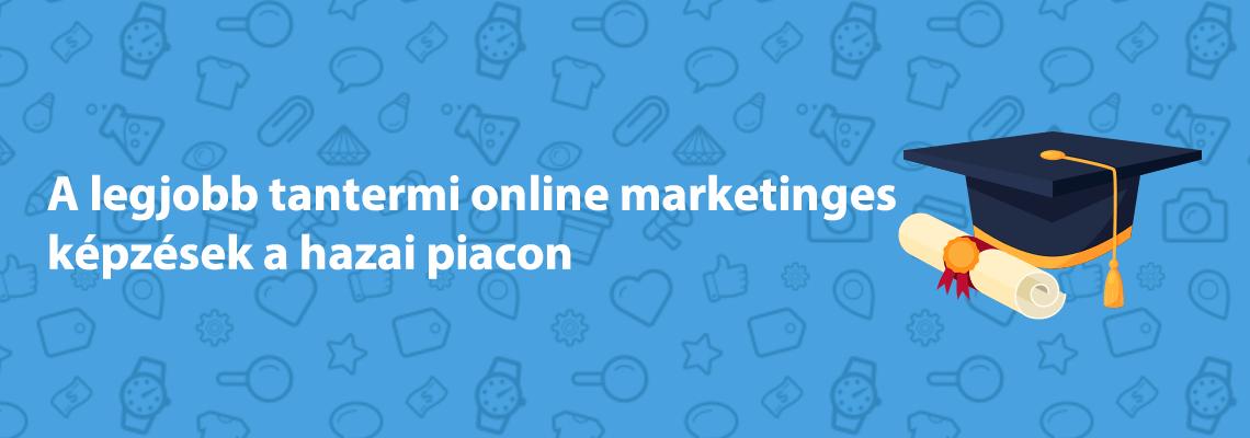 legjobb tantermi online marketinges képzések