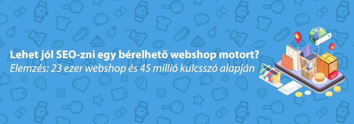 bérelhető webshop motor elemzés