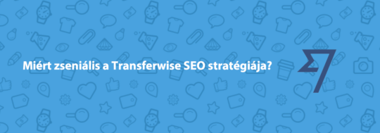 transferwise seo stratégia